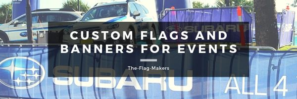 Custom Flags and banners for events
